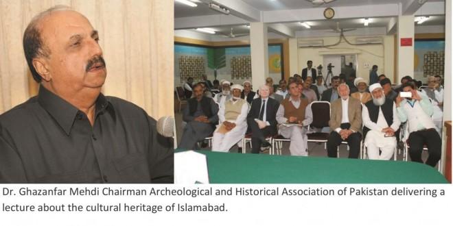 CDA is destroying the archaeological site of Islamabad: Dr. Ghazanfar Mehdi