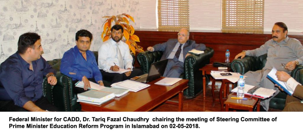 Federal Minister for CADD, Dr. Tariq Fazal Chaudhry  chairing the meeting of Steering Committee of Prime Minister Education Reform Program in Islamabad on 02-05-2018'